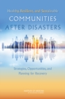 Healthy, Resilient, and Sustainable Communities After Disasters : Strategies, Opportunities, and Planning for Recovery - eBook