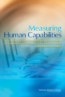Measuring Human Capabilities : An Agenda for Basic Research on the Assessment of Individual and Group Performance Potential for Military Accession - eBook