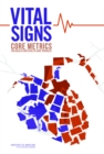 Vital Signs : Core Metrics for Health and Health Care Progress - eBook