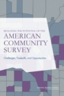 Realizing the Potential of the American Community Survey : Challenges, Tradeoffs, and Opportunities - eBook