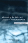Measuring the Risks and Causes of Premature Death : Summary of Workshops - eBook
