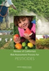 Review of California's Risk-Assessment Process for Pesticides - eBook