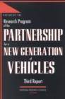 Review of the Research Program of the Partnership for a New Generation of Vehicles : Third Report - eBook