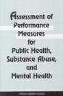 Assessment of Performance Measures for Public Health, Substance Abuse, and Mental Health - eBook