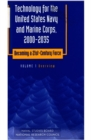 Technology for the United States Navy and Marine Corps, 2000-2035 Becoming a 21st-Century Force : Volume 1: Overview - eBook