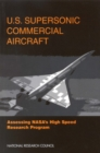 U.S. Supersonic Commercial Aircraft : Assessing NASA's High Speed Research Program - eBook