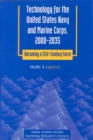 Technology for the United States Navy and Marine Corps, 2000-2035 Becoming a 21st-Century Force : Volume 8: Logistics - eBook