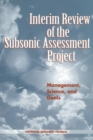 Interim Review of the Subsonic Assessment Project : Management, Science, and Goals - eBook