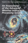 An Assessment of the Advanced Weather Interactive Processing System : Operational Test and Evaluation of the First System Build - eBook