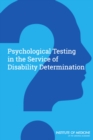 Psychological Testing in the Service of Disability Determination - eBook