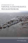 Affordability of National Flood Insurance Program Premiums : Report 1 - eBook