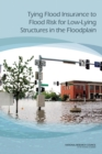 Tying Flood Insurance to Flood Risk for Low-Lying Structures in the Floodplain - eBook