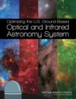 Optimizing the U.S. Ground-Based Optical and Infrared Astronomy System - eBook