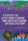 A Strategy for Active Remote Sensing Amid Increased Demand for Radio Spectrum - eBook