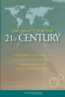 Diplomacy for the 21st Century : Embedding a Culture of Science and Technology Throughout the Department of State - eBook