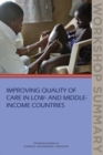 Improving Quality of Care in Low- and Middle-Income Countries : Workshop Summary - eBook