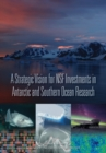 A Strategic Vision for NSF Investments in Antarctic and Southern Ocean Research - eBook