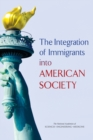 The Integration of Immigrants into American Society - eBook