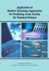 Application of Modern Toxicology Approaches for Predicting Acute Toxicity for Chemical Defense - eBook