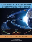 Continuity of NASA Earth Observations from Space : A Value Framework - eBook