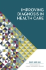 Improving Diagnosis in Health Care - Book