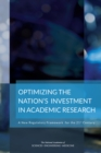 Optimizing the Nation's Investment in Academic Research : A New Regulatory Framework for the 21st Century - eBook