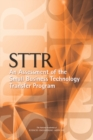 STTR: An Assessment of the Small Business Technology Transfer Program - eBook