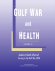 Gulf War and Health : Volume 10: Update of Health Effects of Serving in the Gulf War, 2016 - eBook