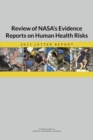 Review of NASA's Evidence Reports on Human Health Risks : 2015 Letter Report - eBook