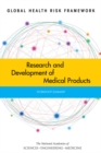 Global Health Risk Framework : Research and Development of Medical Products: Workshop Summary - eBook