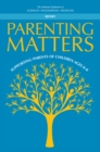 Parenting Matters : Supporting Parents of Children Ages 0-8 - eBook