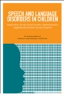 Speech and Language Disorders in Children : Implications for the Social Security Administration's Supplemental Security Income Program - eBook