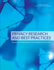 Privacy Research and Best Practices : Summary of a Workshop for the Intelligence Community - eBook