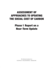Assessment of Approaches to Updating the Social Cost of Carbon : Phase 1 Report on a Near-Term Update - eBook