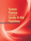 Systems Practices for the Care of Socially At-Risk Populations - eBook
