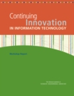 Continuing Innovation in Information Technology : Workshop Report - eBook