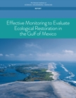 Effective Monitoring to Evaluate Ecological Restoration in the Gulf of Mexico - eBook