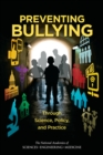 Preventing Bullying Through Science, Policy, and Practice - eBook