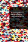 Exploring Shared Value in Global Health and Safety : Workshop Summary - eBook