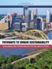Pathways to Urban Sustainability : Challenges and Opportunities for the United States - eBook