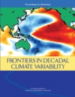Frontiers in Decadal Climate Variability : Proceedings of a Workshop - eBook