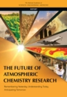 The Future of Atmospheric Chemistry Research : Remembering Yesterday, Understanding Today, Anticipating Tomorrow - eBook