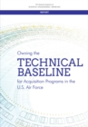 Owning the Technical Baseline for Acquisition Programs in the U.S. Air Force - eBook