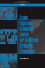 Acute Exposure Guideline Levels for Selected Airborne Chemicals : Volume 20 - eBook