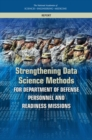 Strengthening Data Science Methods for Department of Defense Personnel and Readiness Missions - eBook