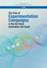 The Role of Experimentation Campaigns in the Air Force Innovation Life Cycle - eBook
