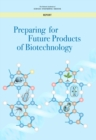 Preparing for Future Products of Biotechnology - eBook