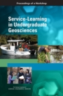 Service-Learning in Undergraduate Geosciences : Proceedings of a Workshop - eBook