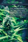 The Health Effects of Cannabis and Cannabinoids : The Current State of Evidence and Recommendations for Research - eBook