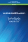 Valuing Climate Damages : Updating Estimation of the Social Cost of Carbon Dioxide - eBook